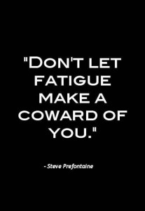 Don't Let Fatigue